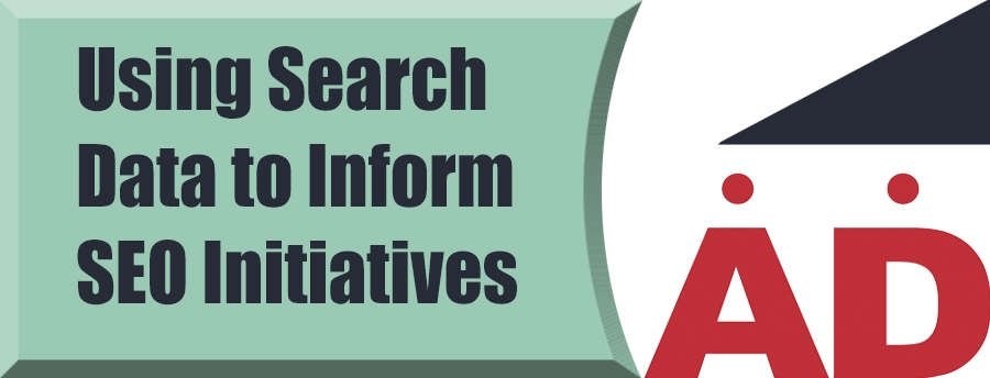 Using Search Data to Inform SEO Initiatives