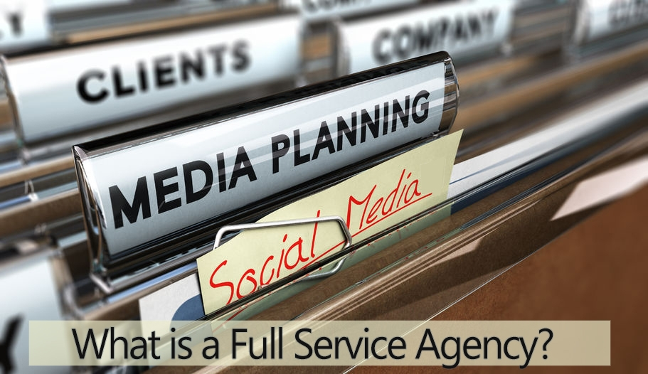 What is a Full Service Agency?